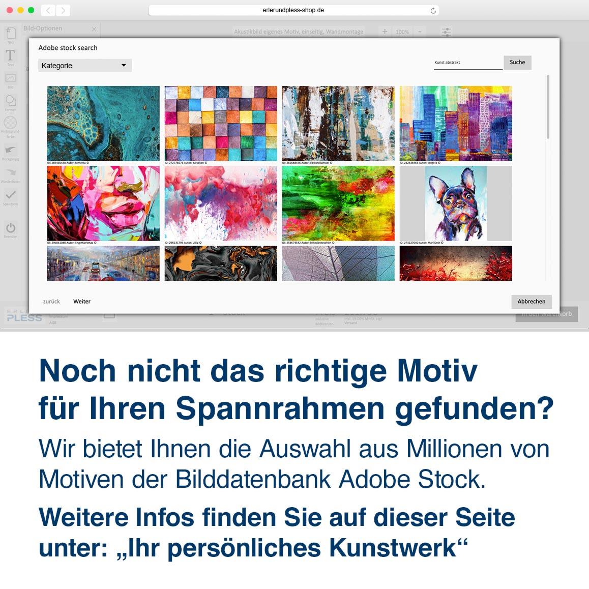 Wir bietet Ihnen die Auswahl aus Millionen von Motiven der Bilddatenbank Adobe Stock.