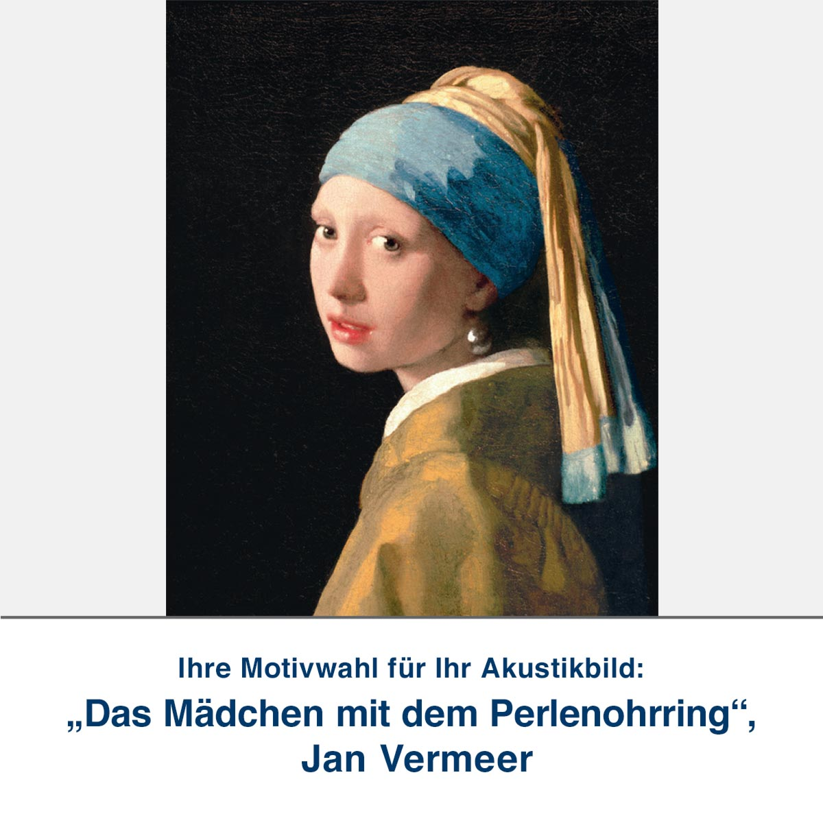 "Akustikbild ""Das Mädchen mit dem Perlenohrring"", Jan Vermeer"
