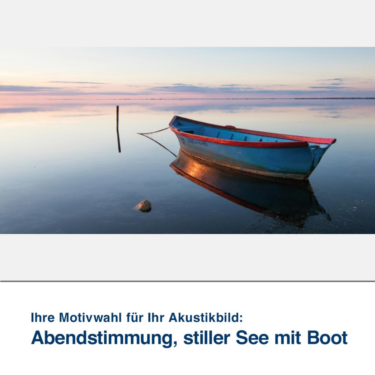 Akustikbild Motiv Abendstimmung, stiller See mit Boot