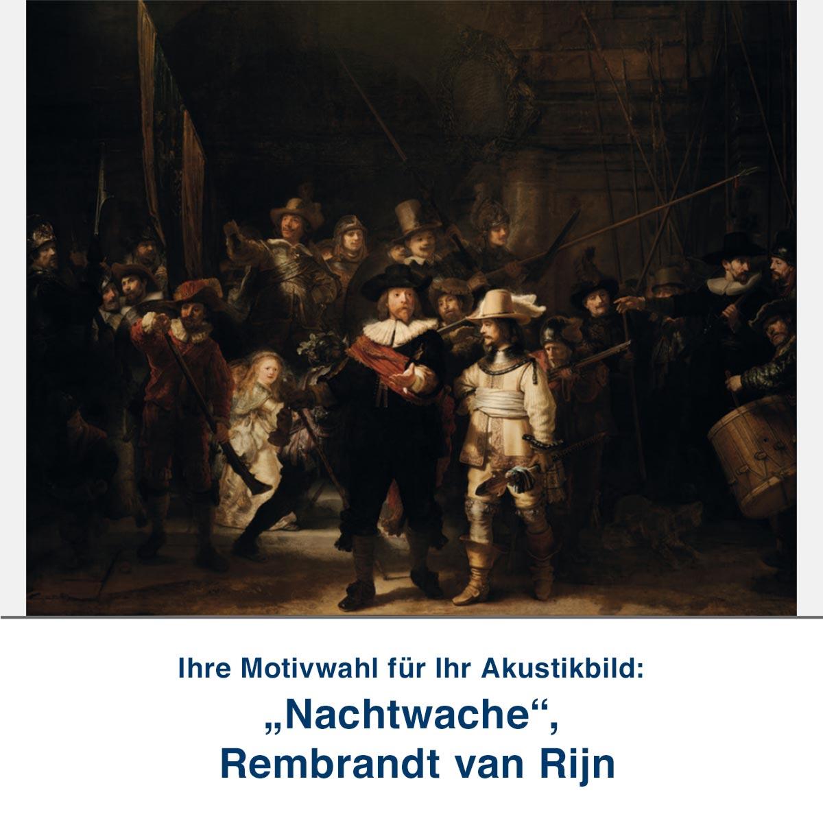 "Akustikbild ""Nachtwache"", Rembrandt van Rijn"