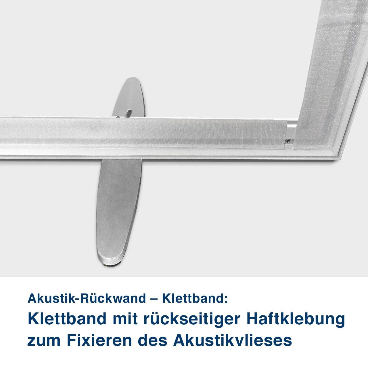 Akustik-Rückwand – Klettband:   Klettband mit rückseitiger Haftklebung zum Fixieren des Akustikvlieses