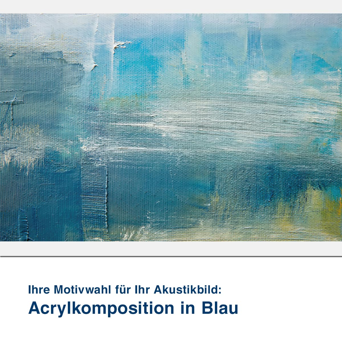 Akustikbild Motiv Acrylkomposition in Blau