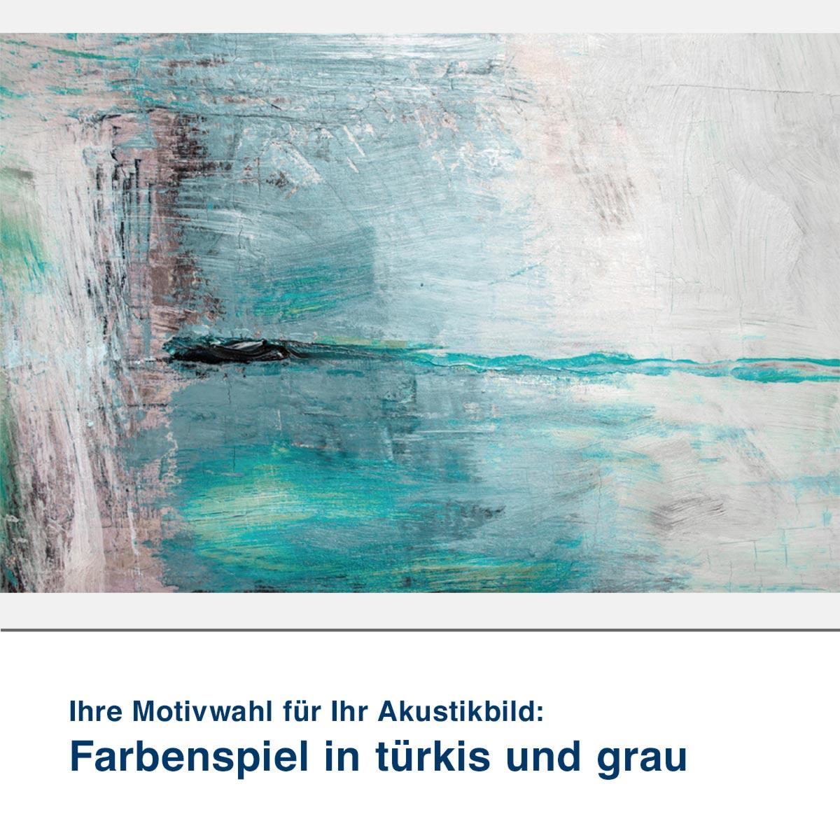 Akustikbild Motiv Farbenspiel in türkis und grau