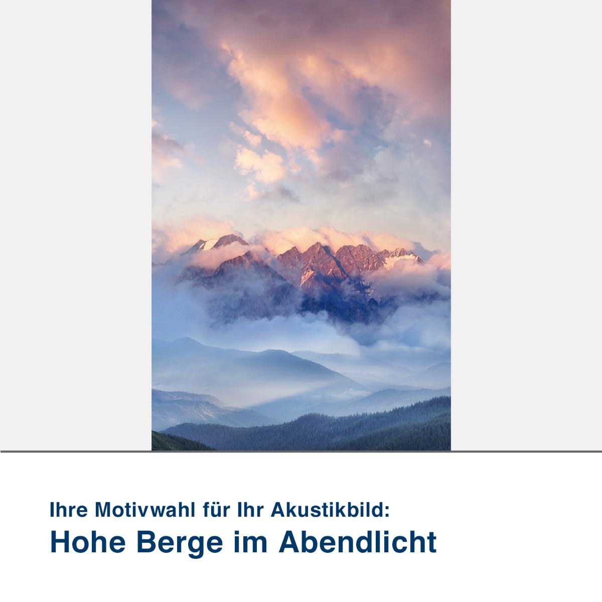 Akustikbild Motiv Hohe Berge im Abendlicht