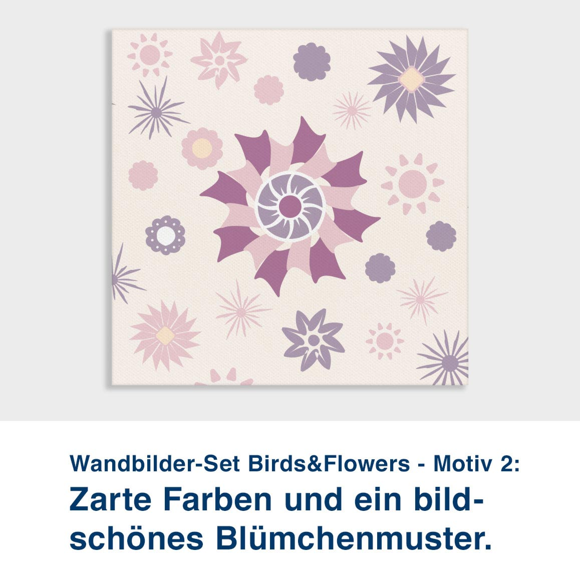 Wandbilder-Set Birds&Flowers - Motiv 2:  Zarte Farben und ein bild- schönes Blümchenmuster.