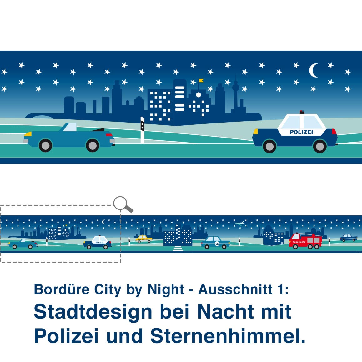 Bordüre City by Night - Ausschnitt 1:   Stadtdesign bei Nacht mit Polizei und Sternenhimmel.