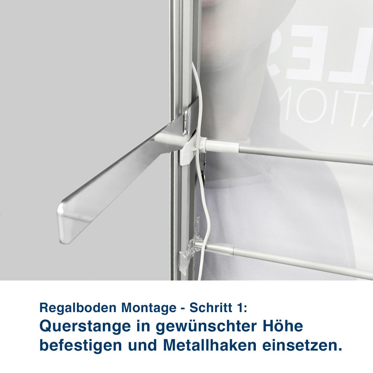 Regalboden Montage - Schritt 1:  Querstange in gewünschter Höhe  befestigen und Metallhaken einsetzen.