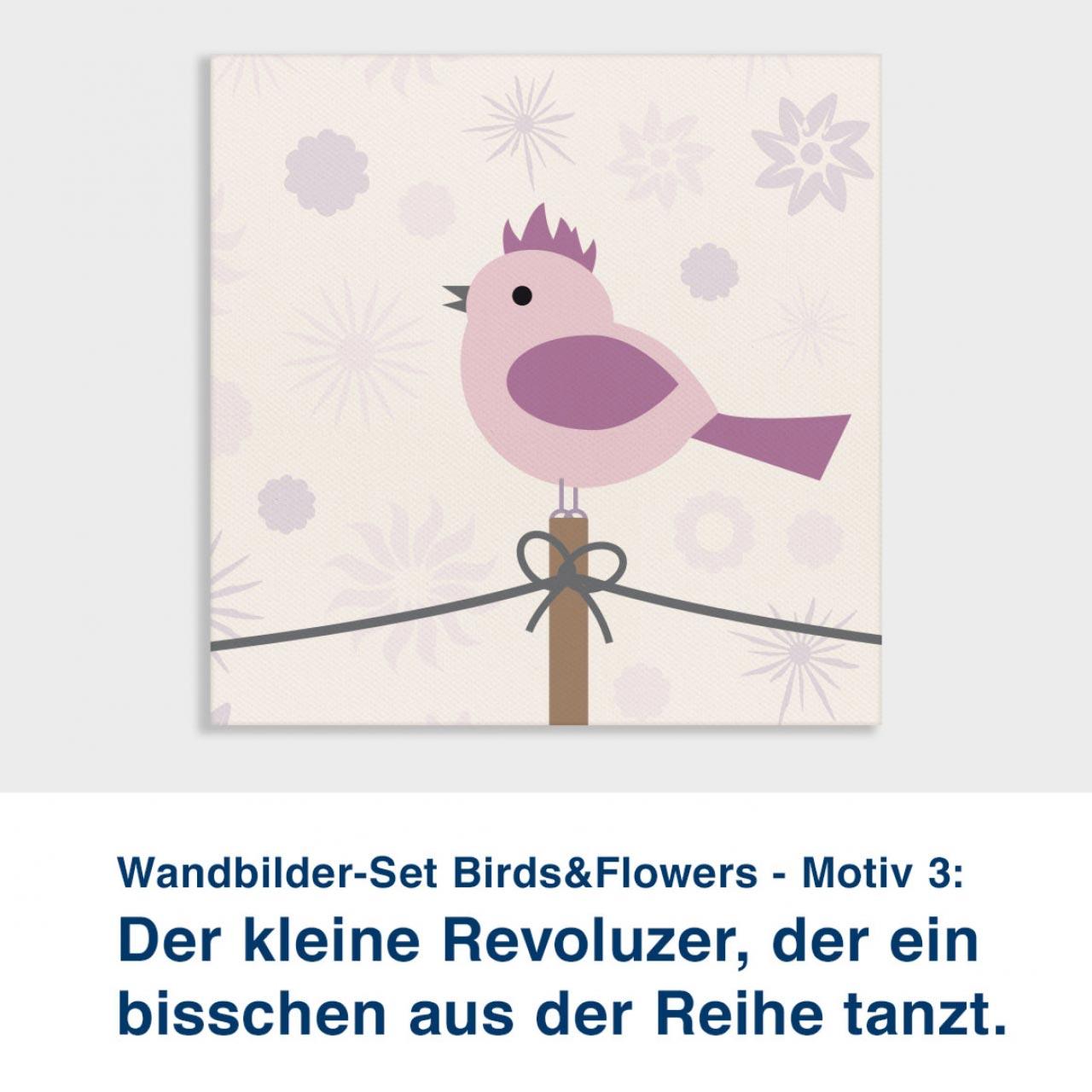 Wandbilder-Set Birds&Flowers - Motiv 3:  Der kleine Revoluzer, der ein  bisschen aus der Reihe tanzt.