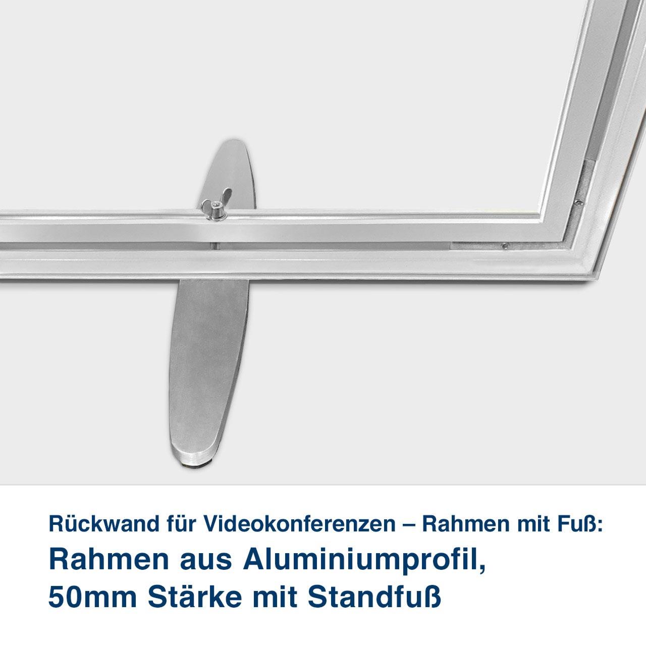 Rückwand für Videokonferenzen – Rahmen mit Fuß:   Rahmen aus Aluminiumprofil,  50mm Stärke mit Standfuß