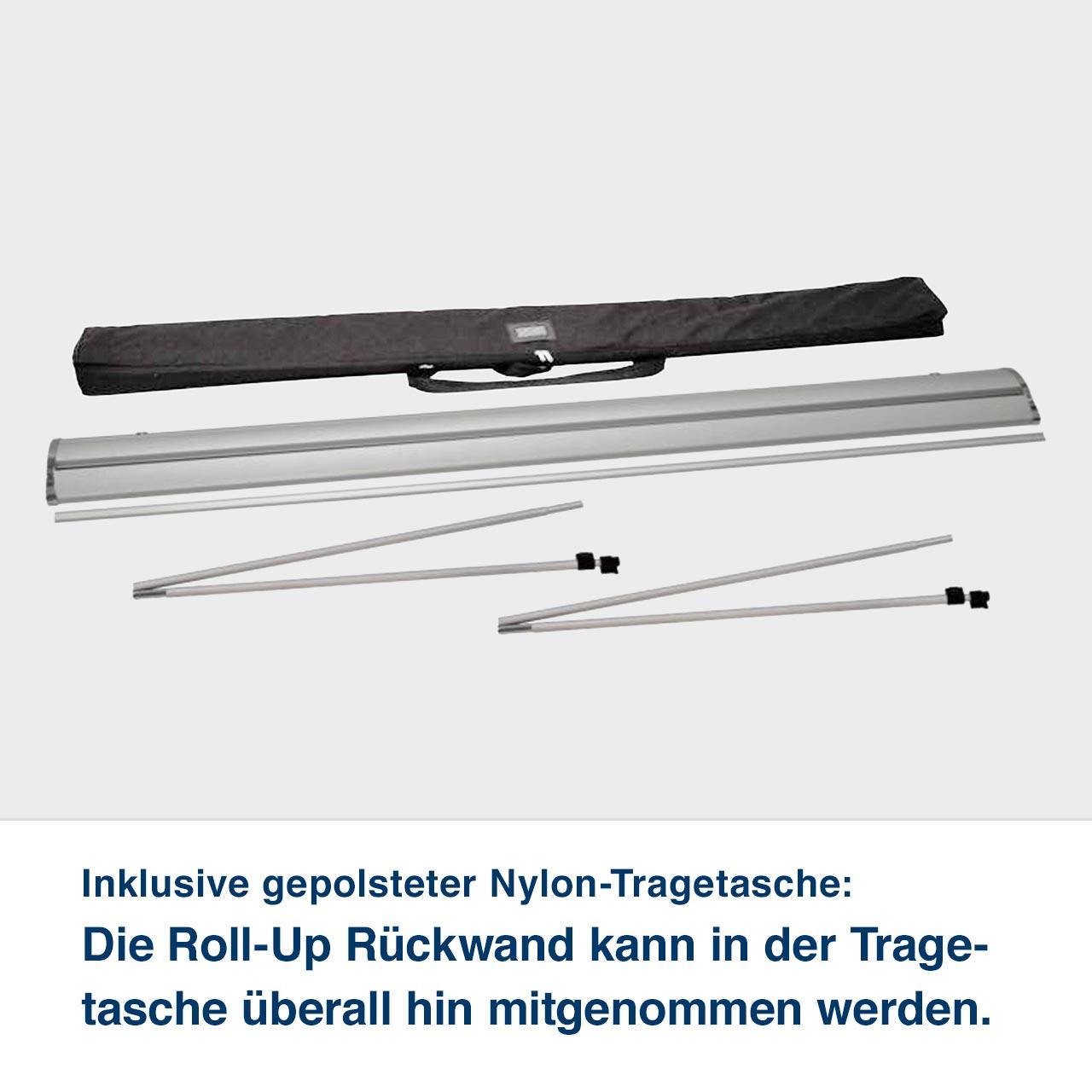 Inklusive gepolsteter Nylon-Tragetasche:   Die Roll-Up Rückwand kann in der Trage- tasche überall hin mitgenommen werden. für