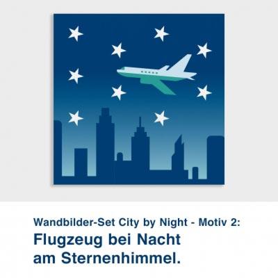 Wandbilder-Set City by Night - Motiv 2:  Flugzeug bei Nacht  am Sternenhimmel.
