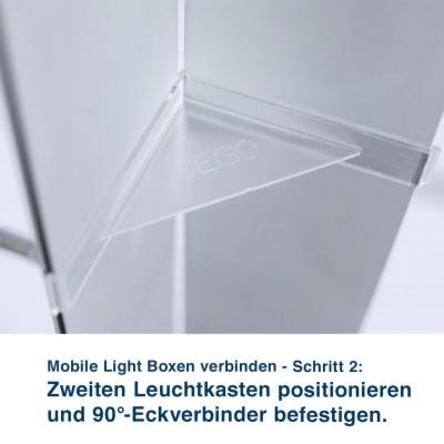 Mobile Light Boxen verbinden - Schritt 2:  Zweiten Leuchtkasten positionieren und 90°-Eckverbinder befestigen.
